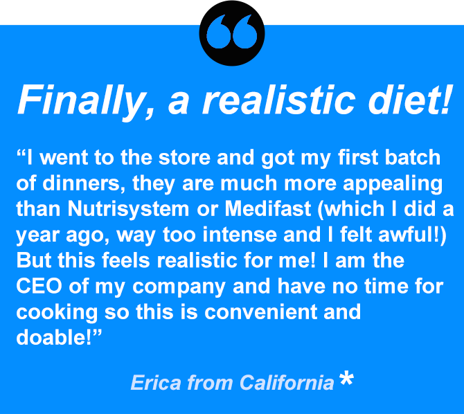 Erica is in control with a realistic diet that fits her busy lifestyle.